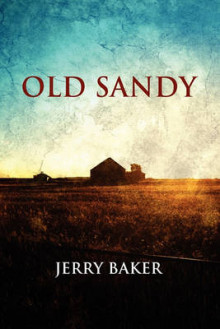Old Sandy av Jerry Baker (Heftet)