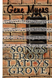 Songs from Lattys Grove av Gene Myers (Heftet)