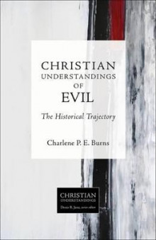 Christian Understandings of Evil av Charles Burns (Heftet)