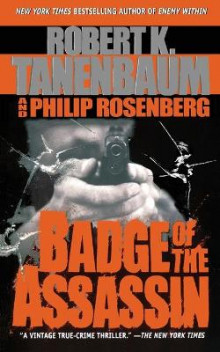 Badge of the Assassin av Robert Tanenbaum, Philip Rosenberg og Philip Rosenberg (Heftet)