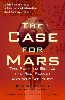 The Case for Mars av Robert Zubrin (Heftet)