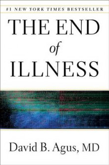 The End of Illness av David B. Agus (Innbundet)