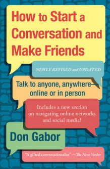 How to Start a Conversation and Make Friends av Don Gabor (Heftet)