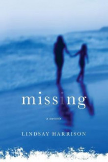 Missing av Lindsay Harrison (Heftet)