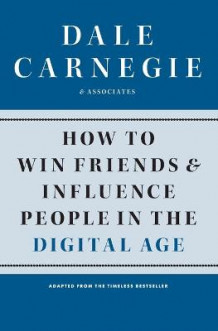 How to Win Friends and Influence People in the Digital Age av Dale Carnegie (Heftet)
