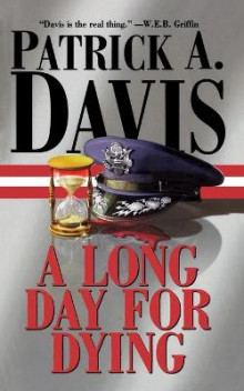 A Long Day for Dying av Patrick A. Davis (Heftet)