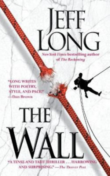 The Wall av Jeff Long (Heftet)