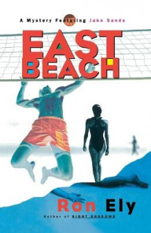 East Beach av Ron Ely (Heftet)