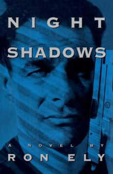 Night Shadows av Ron Ely (Heftet)