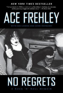 No Regrets av Ace Frehley, Joe Layden og John Ostrosky (Heftet)