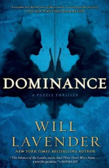 Dominance av Will Lavender (Heftet)