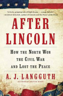 After Lincoln av A J Langguth (Heftet)