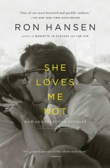 She Loves Me Not av Ron Hansen (Heftet)