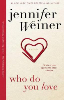 Who Do You Love av Jennifer Weiner (Heftet)