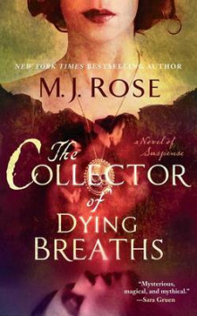 The Collector of Dying Breaths av M J Rose (Heftet)