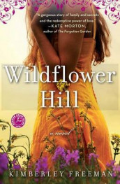 Wildflower Hill av Kimberley Freeman (Heftet)