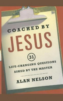 Coached by Jesus av Alan Nelson (Heftet)
