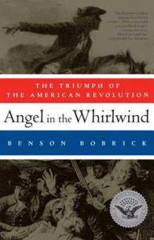 Angel in the Whirlwind av Benson Bobrick (Heftet)