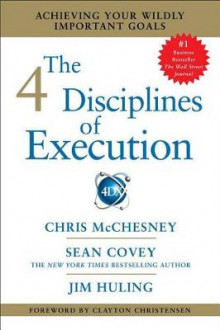 The 4 Disciplines of Execution av Sean Covey, Chris McChesney og Jim Huling (Heftet)
