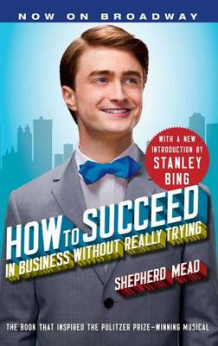 How to Succeed in Business Without Really Trying av Shepherd Mead (Heftet)