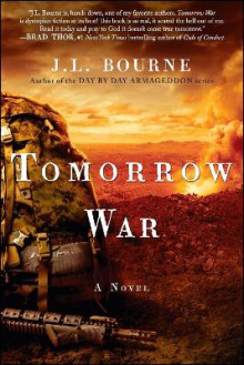 Tomorrow War av J. L. Bourne (Heftet)