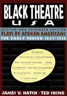 Black Theatre USA Revised and Expanded Edition, Volume 1 of a 2 Volume Set av Ted Shine (Heftet)