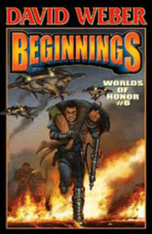 Worlds of Honor 6: Beginnings av David Weber, Timothy Zahn og Jane Lindskold (Innbundet)