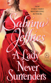 A Lady Never Surrenders av Sabrina Jeffries (Heftet)