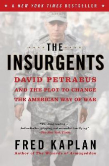 The Insurgents av Fred Kaplan (Heftet)