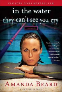 In the Water They Can't See You Cry av Amanda Beard og Rebecca Paley (Heftet)