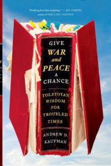 Give War and Peace a Chance av Andrew D Kaufman (Heftet)