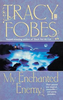 My Enchanted Enemy av Tracy Fobes (Heftet)