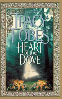 Heart of the Dove av Tracy Fobes (Heftet)