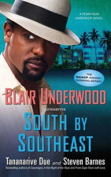 South By Southeast av Tananarive Due og Blair Underwood (Heftet)