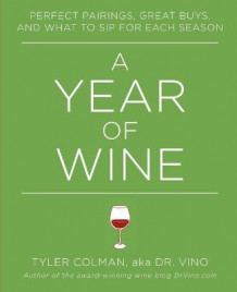 A Year of Wine av Tyler Colman (Heftet)