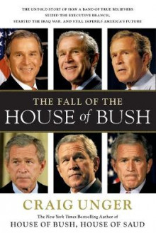 The Fall of the House of Bush av Craig Unger (Heftet)