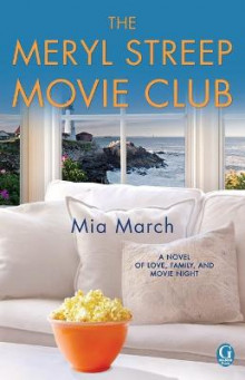 The Meryl Streep Movie Club av Mia March (Heftet)