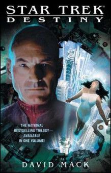 Star Trek: Destiny av David Mack (Heftet)