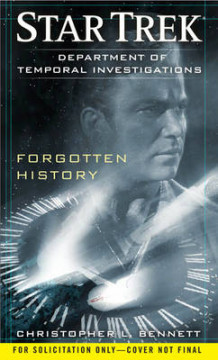Department of Temporal Investigations: Forgotten History av Christopher L. Bennett (Heftet)