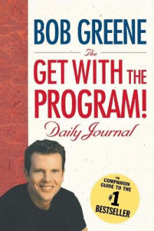 The Get with the Program! Daily Journal av Bob Greene (Heftet)