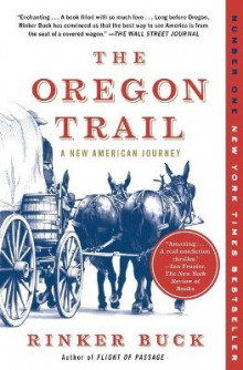 The Oregon Trail: A New American Journey av Rinker Buck (Heftet)