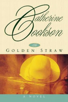 Golden Straw av Catherine Cookson (Heftet)