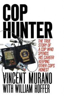 Cop Hunter av Vincent Murano (Heftet)