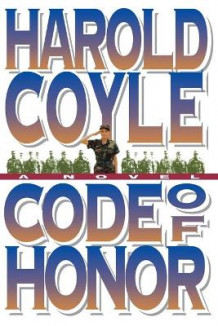 Code of Honor av Harold Coyle (Heftet)