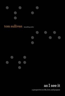 As I See It av Tom Sullivan (Innbundet)