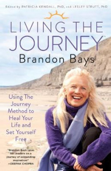 Living the Journey av Brandon Bays (Heftet)