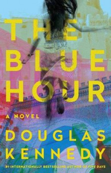 The Blue Hour av Douglas Kennedy (Heftet)