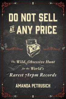 Do Not Sell at Any Price av Amanda Petrusich (Innbundet)