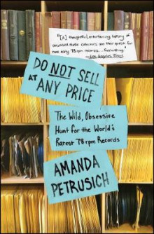 Do Not Sell At Any Price av Amanda Petrusich (Heftet)