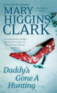 Daddy's Gone a Hunting av Mary Higgins Clark (Heftet)
